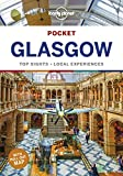 Lonely Planet Pocket Glasgow 1: Top Sights - Local Experiences (Travel Guide)